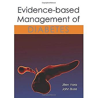 Evidence-Based Management of Diabetes