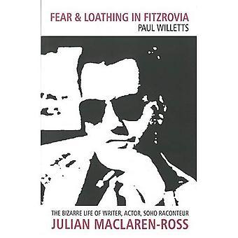 Rädsla och avsky i Fitzrovia: bisarra livet av författare, skådespelare, Soho historieberättare Julian Maclaren-Ross
