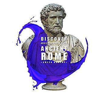 Ancient Rome (Discover Ancient Civilisations)