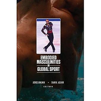 Belichaamd Masculinities in globale Sport (Sport & mondiale culturen)