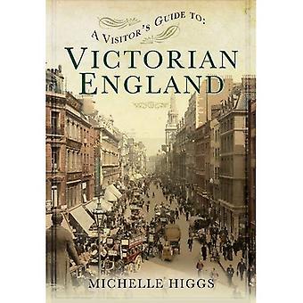 Ein Visitor Guide zu viktorianischen England