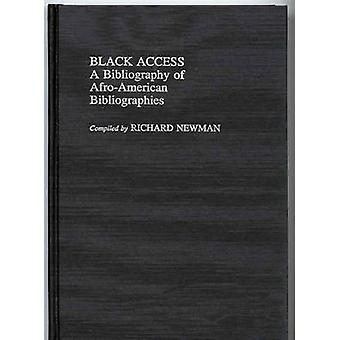 Black Access A Bibliography of AfroAmerican Bibliographies by Newman & Richard