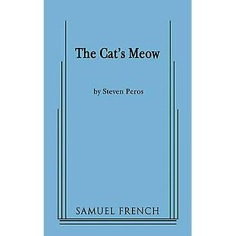 The Cats Meow by Peros & Steven