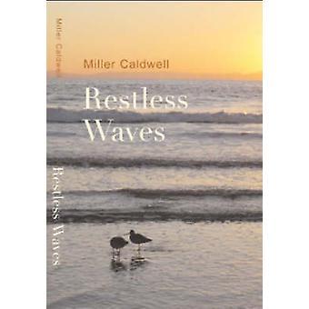 Vagues agitées par Caldwell & Miller