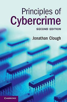 Principles of Cybercrime by Clough & Jonathan