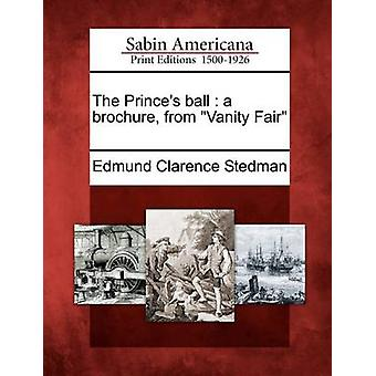 The Princes ball  a brochure from Vanity Fair by Stedman & Edmund Clarence