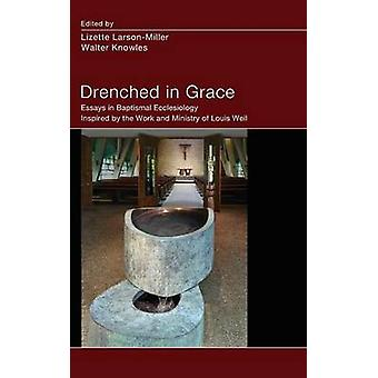 Drenched in Grace by LarsonMiller & Lizette