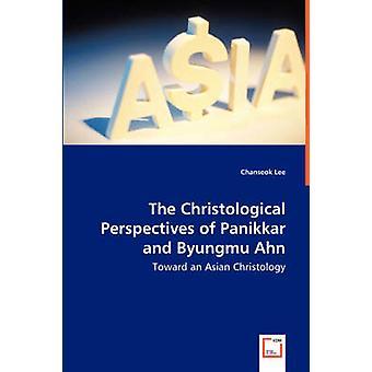Christological näkö kulmia Panikkar ja Byungmu Ahn kohti Aasian Christology Lee & Chanseok