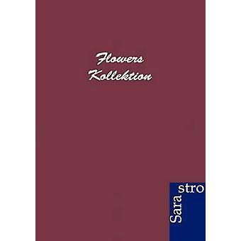 Flowers Kollektion by ohne Autor
