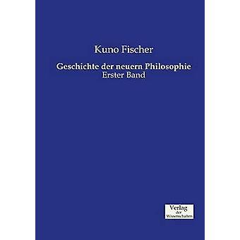 Geschichte der neuern Philosophie by Fischer & Kuno