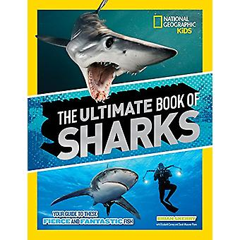 The Ultimate Book of Sharks (Ultimate) by Brian Skerry - 978142633071