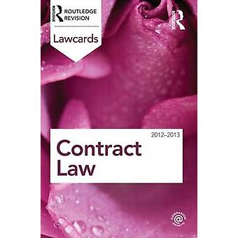 Contract Lawcards 2012-2013 (8th Revised edition) by Routledge - 9780