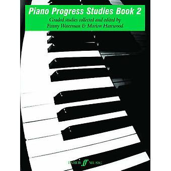 Piano Progress Studies - Bk 2 by Various - Fanny Waterman - Marion Ha