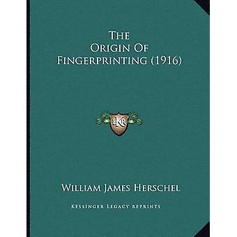 The Origin of Fingerprinting (1916) by William James Herschel - 97811