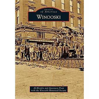 Winooski by Al Blondin - Anastasia Pratt - The Winooski Historical So