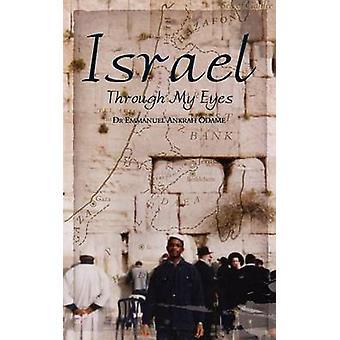 Israel Through My Eyes by Israel Through My Eyes - 9781847483133 Book