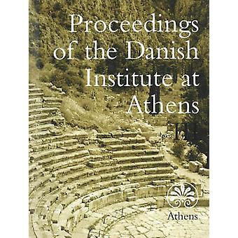 Proceedings of the Danish Institute at Athens - v. 3 by Signe Isager -