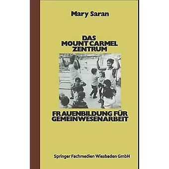 Das Mount Carmel Zentrum by Saran & Mary