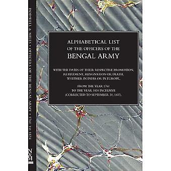 Alphabetische Liste der Offiziere der indischen Armee 1760 bis zum Jahr 1834 Bengal
