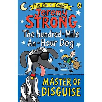 The HundredMileAnHour Dog by Jeremy Strong