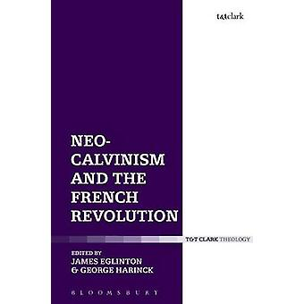 NeoCalvinism and the French Revolution by Tourville & Abbe Henri de