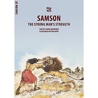 Samson: The Strong Man's Strength (Bible Wise) (Paperback)