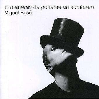 Miguel Bose - Once Maneras De Ponerse Un Som [CD] USA import