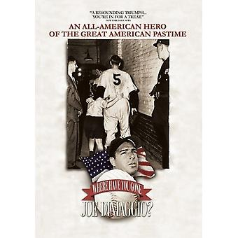 Hvor har du gået Joe Dimaggio? [DVD] USA import