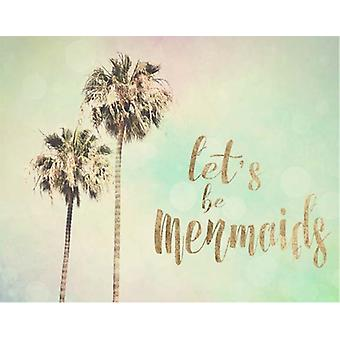 Lets be Mermaids Poster Print by Sylvia Coomes (19 x 13)