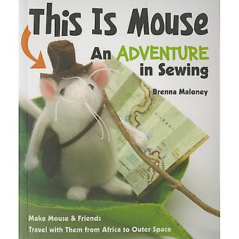 FunStitch Studio-This Is Mouse An Adventure In Sewing