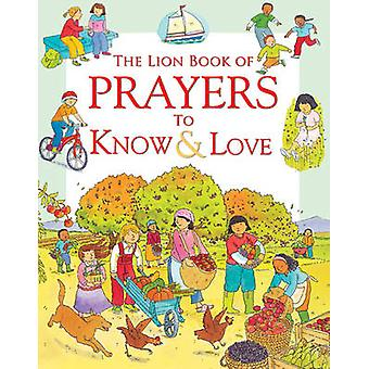 The Lion Book of Prayers to Know & Love by Sophie Piper - Anthony  Le