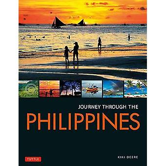 Journey Through the Philippines by Kiki Deere - 9780804846899 Book