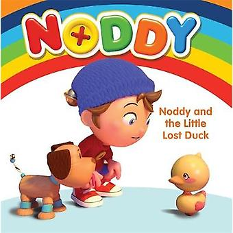 Noddy and the Little Lost Duck by Enid Blyton - 9781444933000 Book