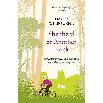 Shepherd of Another Flock - The Charming Tale of a New Vicar in a York