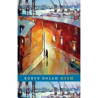 Hyem by Robyn Bolam - 9781780373942 Book