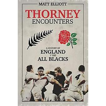 Taggiga möten - en historia av England v The All Blacks av taggiga sv