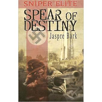 The Spear of Destiny by Jaspre Bark - 9781905437047 Book