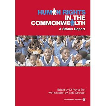 Human Rights in the Commonwealth - A Status Report by Purna Sen - Jade