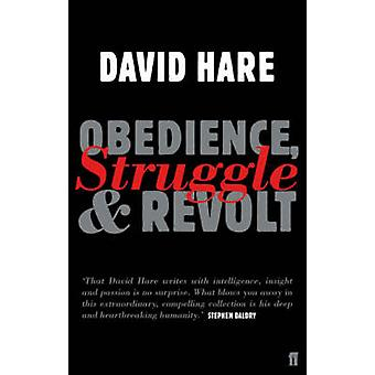 Obedience - Struggle and Revolt - Lectures on Theatre (Main) by David
