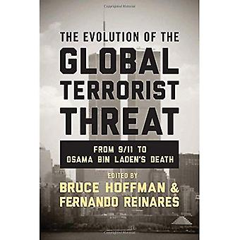 The Evolution of the Global Terrorist Threat: From 9/11 to Osama Bin Laden's Death (Columbia Studies in Terrorism...