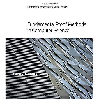 Fundamentele bewijs Methods in Computer Science: A Computer-Based Approach - fundamentele bewijs Methods in Computer Science