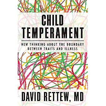Barn Temperament: Nye tanker om trekk og sykdom (Norton Professional bok)