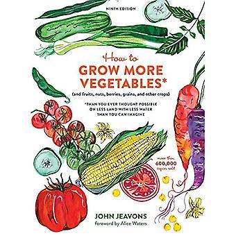 Como crescer mais vegetais, nona edição (Paperback)