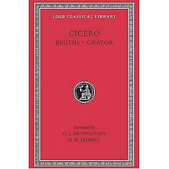Cicero Brutus, Orator: Rhetorical Treatises