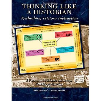 Thinking Like a Historian: Rethinking History Instruction