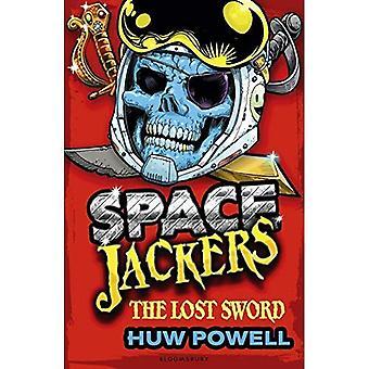 The Lost Sword (Spacejackers)