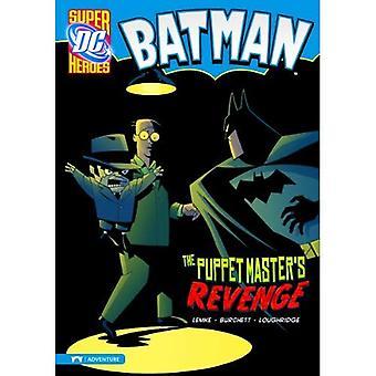 Batman: Puppet Master Rache (Superhelden)