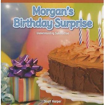 Morgan's Birthday Surprise