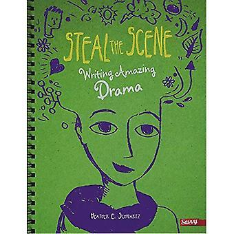 Ukraść sceny: pisania niesamowite dramat (Writer's Notebook)