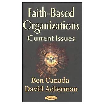 Faith-Based Organizations: Current Issues